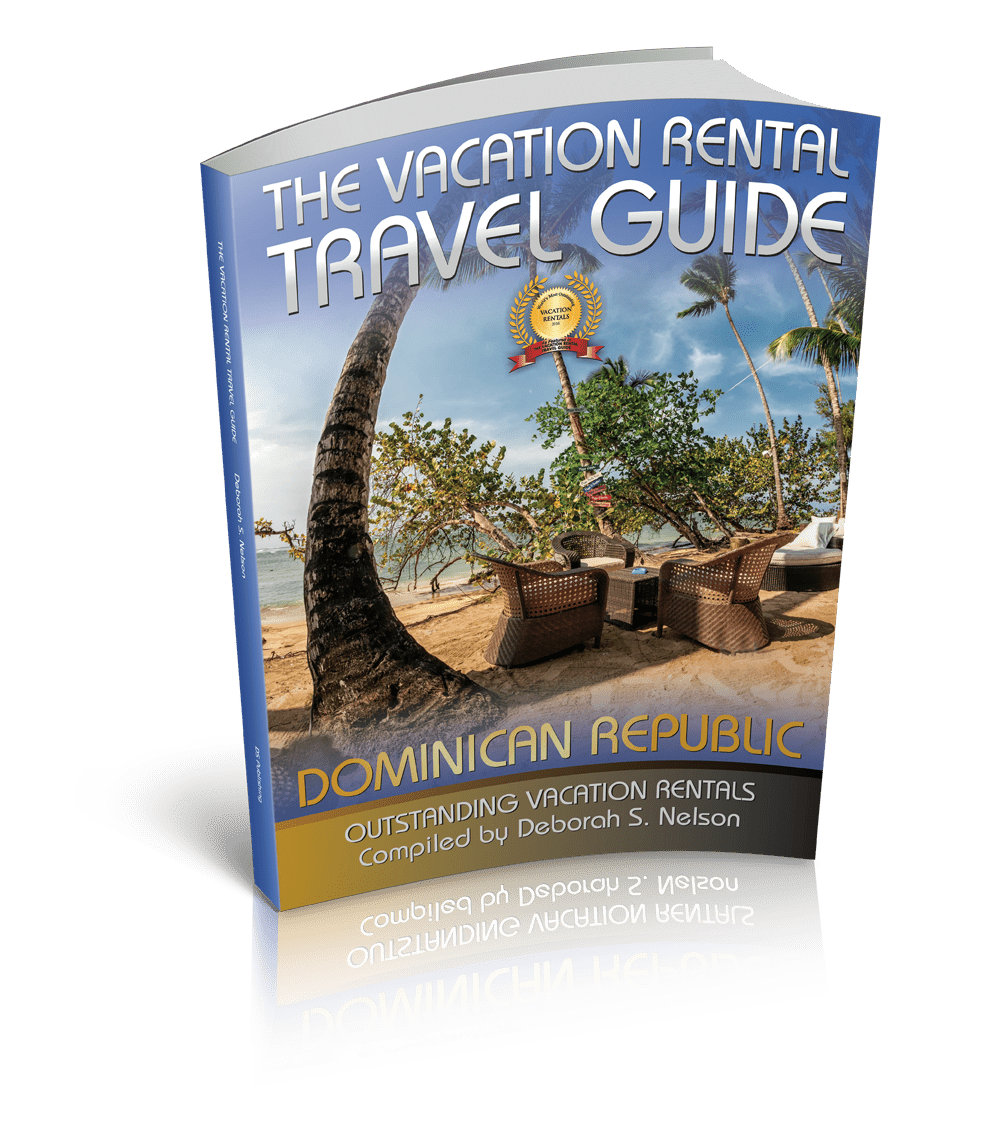the Vacation Rental Travel Guide Dominican Republic
