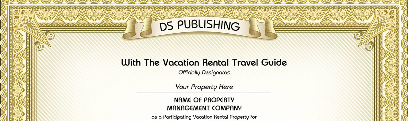 The vacation rental Guide Award Certificate for outstanding vacation rental properties.